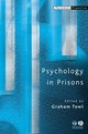 Psychology in Prisons (0470777494) cover image