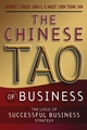 The Chinese Tao of Business: The Logic of Successful Business Strategy (0470820594) cover image