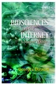 Biosciences on the Internet: A Student's Guide (0470851694) cover image