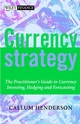 Currency Strategy: The Practitioner's Guide to Currency Investing, Hedging and Forecasting (0470856394) cover image