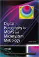 Digital Holography for MEMS and Microsystem Metrology (0470978694) cover image