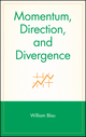 Momentum, Direction, and Divergence (0471027294) cover image