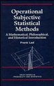 Operational Subjective Statistical Methods: A Mathematical, Philosophical, and Historical Introduction (0471143294) cover image