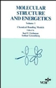 Molecular Structure and Energetics, Volume 1, Chemical Bonding Models (0471186694) cover image