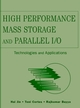 High Performance Mass Storage and Parallel I/O: Technologies and Applications (0471208094) cover image