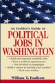 An Insider's Guide to Political Jobs in Washington (0471268194) cover image