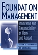 Foundation Management: Innovation and Responsibility at Home and Abroad (0471269794) cover image