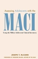 Assessing Adolescents with the MACI: Using the Millon Adolescent Clinical Invetory (0471326194) cover image