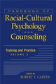 Handbook of Racial-Cultural Psychology and Counseling, Volume Two, Training and Practice (0471386294) cover image