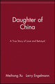 Daughter of China: A True Story of Love and Betrayal (0471390194) cover image
