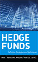 Hedge Funds: Definitive Strategies and Techniques (0471463094) cover image