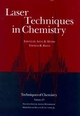 Laser Techniques in Chemistry (0471597694) cover image