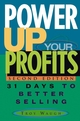 Power Up Your Profits: 31 Days to Better Selling, 2nd Edition (0471651494) cover image