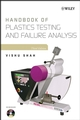 Handbook of Plastics Testing and Failure Analysis, 3rd Edition (0471671894) cover image