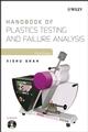 Handbook of Plastics Testing and Failure Analysis, 3rd Edition