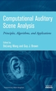 Computational Auditory Scene Analysis: Principles, Algorithms, and Applications (0471741094) cover image