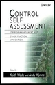 Control Self Assessment: For Risk Management and Other Practical Applications (0471986194) cover image