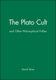 The Plato Cult: and Other Philosophical Follies (0631177094) cover image