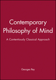 Contemporary Philosophy of Mind: A Contentiously Classical Approach (0631190694) cover image