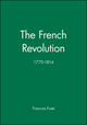 The French Revolution: 1770-1814 (0631202994) cover image