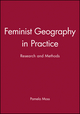 Feminist Geography in Practice: Research and Methods (0631220194) cover image