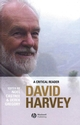 David Harvey: A Critical Reader (0631235094) cover image
