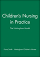 Children's Nursing in Practice: The Nottingham Model (0632039094) cover image