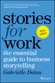 Stories for Work: The Essential Guide to Business Storytelling (0730343294) cover image