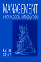 Management: A Sociological Introduction (0745611494) cover image
