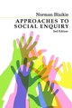 Approaches to Social Enquiry: Advancing Knowledge (0745634494) cover image