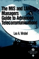 The MIS and LAN Manager's Guide to Advanced Telecommunications (0769500994) cover image