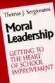 Moral Leadership: Getting to the Heart of School Improvement (0787902594) cover image