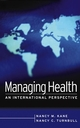 Managing Health: An International Perspective (0787968994) cover image