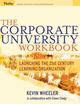 The Corporate University Workbook: Launching the 21st Century Learning Organization (0787973394) cover image