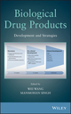 Biological Drug Products: Development and Strategies (1118148894) cover image