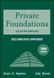 Private Foundations: Tax Law and Compliance 2013 Cumulative Supplement, 3rd Edition (1118363094) cover image