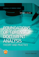 Foundations of Forensic Document Analysis: Theory and Practice (1118646894) cover image