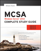 MCSA Windows Server 2012 Complete Study Guide: Exams 70-410, 70-411, 70-412, and 70-417 (1118754794) cover image