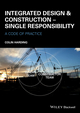 Integrated Design and Construction - Single Responsibility: A Code of Practice (1118778294) cover image