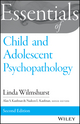 Essentials of Child and Adolescent Psychopathology, 2nd Edition (1118840194) cover image