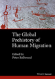 The Global Prehistory of Human Migration (1118970594) cover image