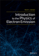 Introduction to the Physics of Electron Emission (1119051894) cover image
