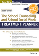 The School Counseling and School Social Work Treatment Planner, with DSM-5 Updates, 2nd Edition (1119063094) cover image