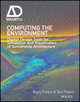 Computing the Environment: Digital Design Tools for Simulation and Visualisation of Sustainable Architecture (1119097894) cover image