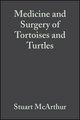 Medicine and Surgery of Tortoises and Turtles (1405108894) cover image