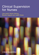Clinical Supervision for Nurses (1405160594) cover image