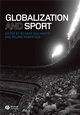 Globalization and Sport (1405162694) cover image