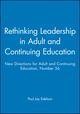 Rethinking Leadership in Adult and Continuing Education: New Directions for Adult and Continuing Education, Number 56 (1555427294) cover image