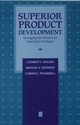 Superior Product Development: Managing The Process For Innovative Products (1557865094) cover image