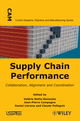 Supply Chain Performance: Collaboration, Alignment, and Coordination (1848212194) cover image